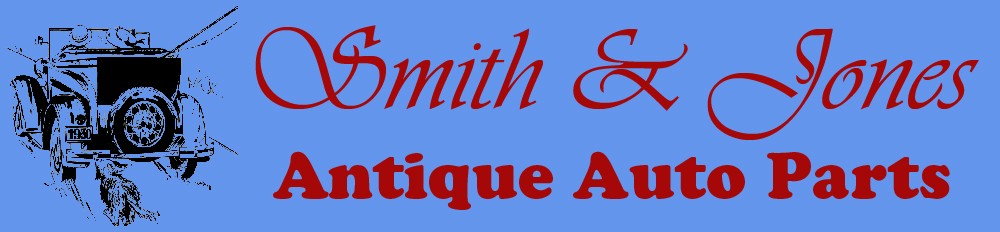 Model A & Model T Parts - Smith and Jones Antique Auto Parts